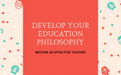 Developing Your Philosophy of Education