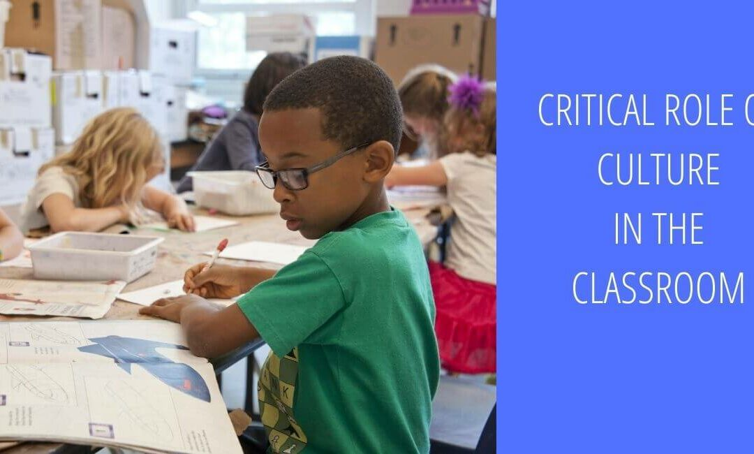 Critical Roles of Culture in Effective Classroom Management